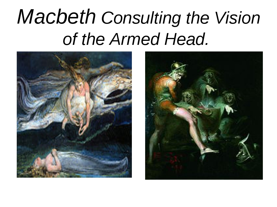 Macbeth Consulting the Vision of the Armed Head.