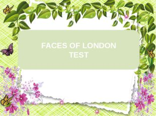 FACES OF LONDON TEST