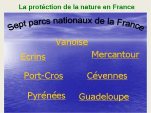 La protéction de la nature en France