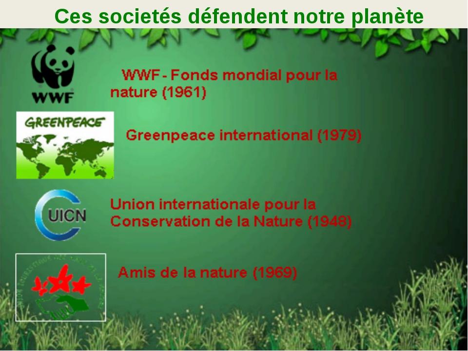 Ces societés défendent notre planète