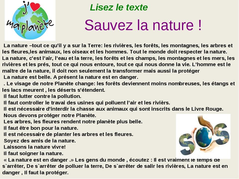 La nature –tout ce qu'il y a sur la Terre: les rivières, les forêts, les mon...
