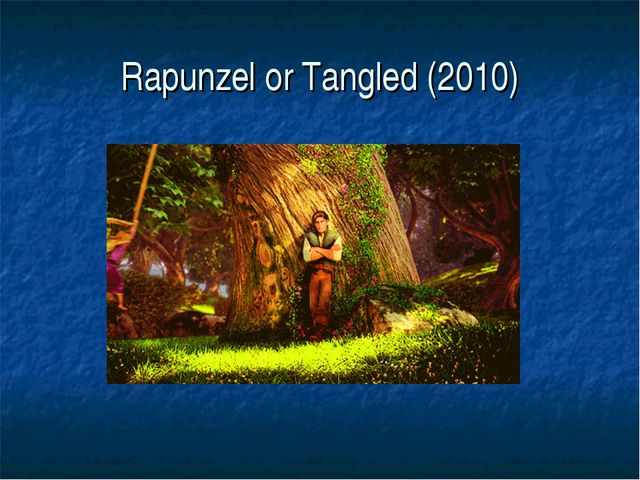 Rapunzel or Tangled (2010)
