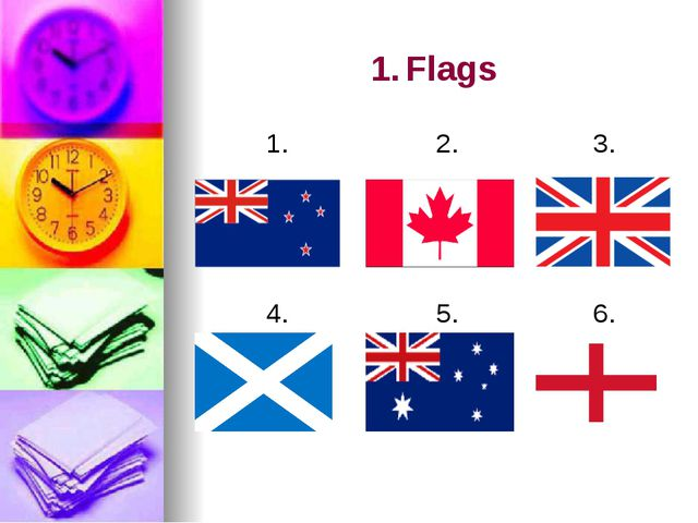 1.Flags 1. 2. 3. 4. 5. 6.