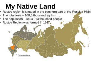 Rostov-on-Don Rostov region consists of 42 rural districts. Taganrog Novocher