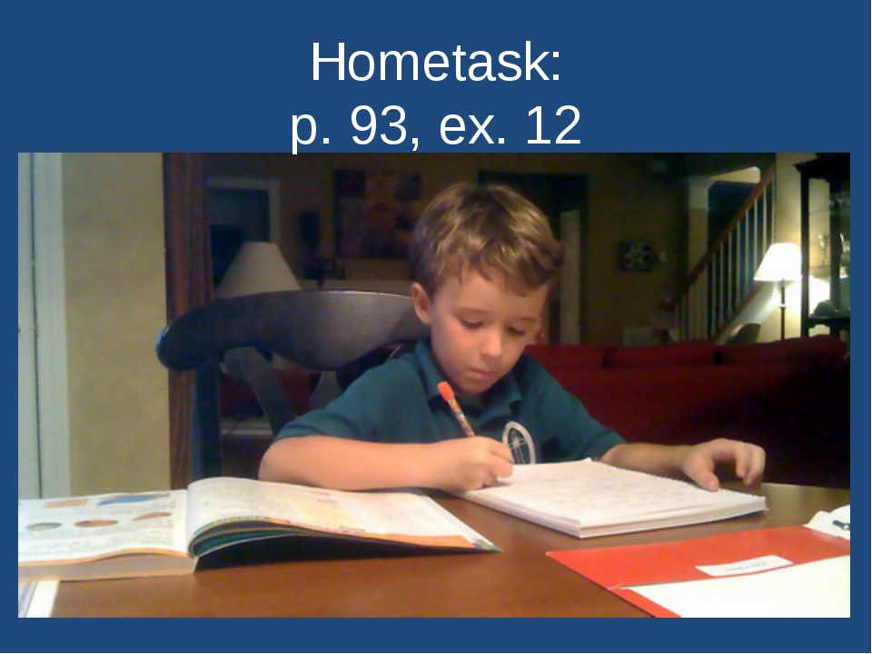 Hometask: р. 93, ex. 12