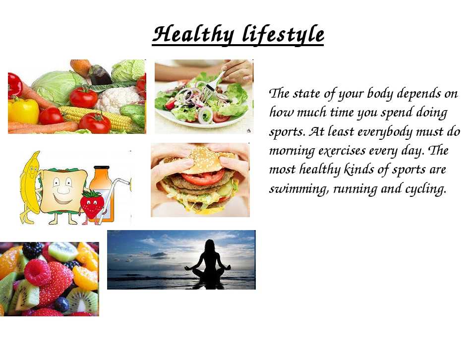 Healthy lifestyle The state of your body depends on how much time you spend...