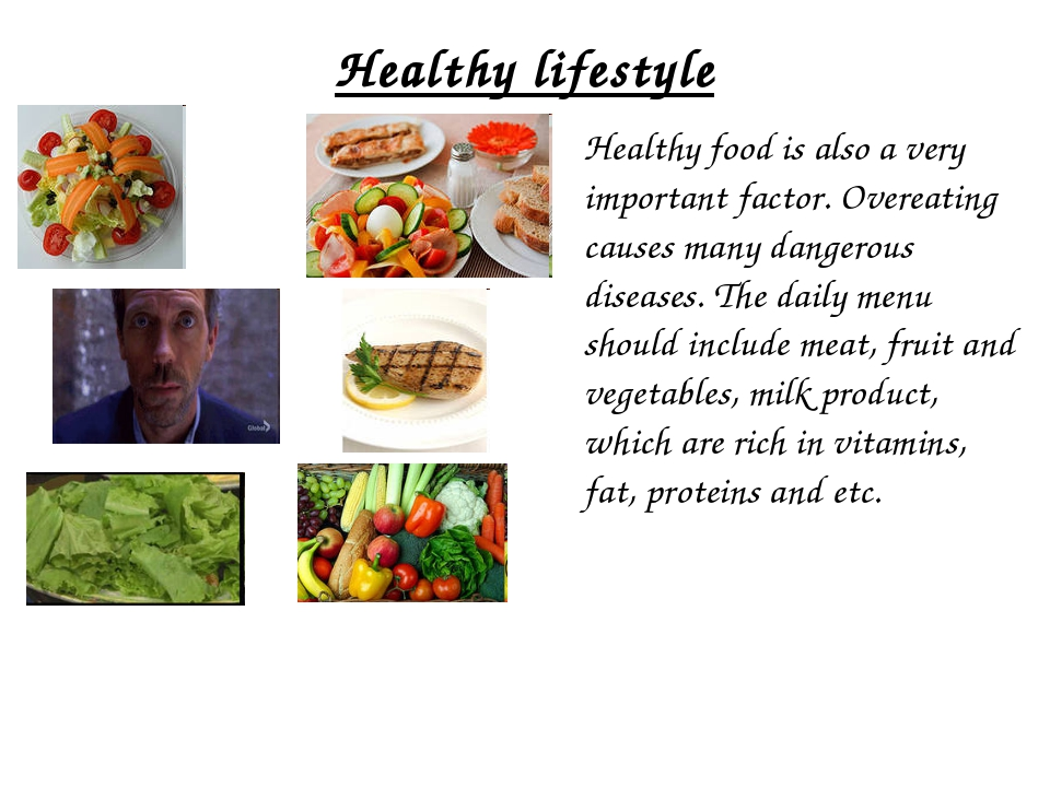 Healthy lifestyle Healthy food is also a very important factor. Overeating c...