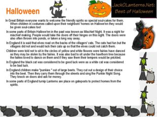 Halloween In Great Britain everyone wants to welcome the friendly spirits so