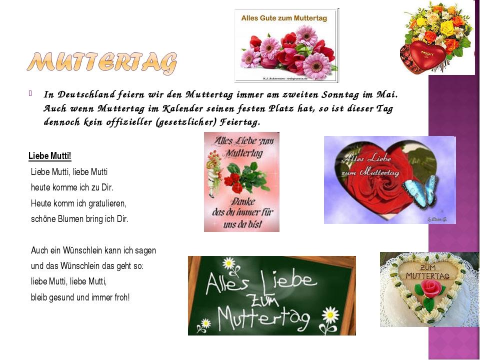 In Deutschland feiern wir den Muttertag immer am zweiten Sonntag im Mai. Auch...