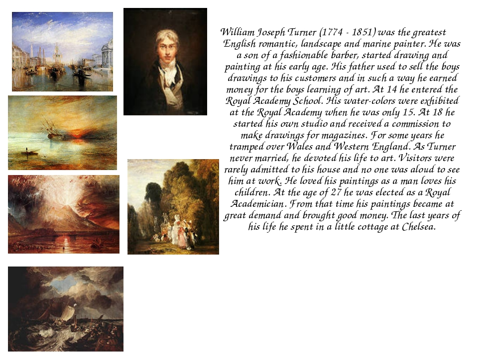 William Joseph Turner (1774 - 1851) was the greatest English romantic, landsc...