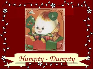 Humpty - Dumpty