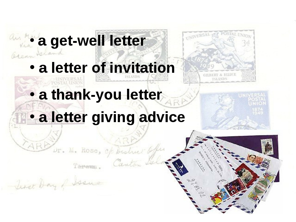 a get-well letter a letter of invitation a thank-you letter a letter giving...