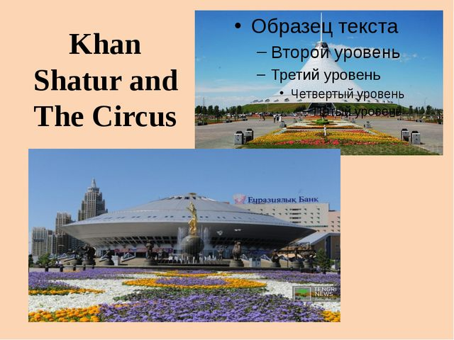 Khan Shatur and The Circus