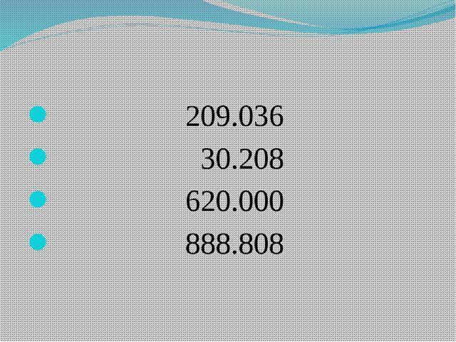 209.036 30.208 620.000 888.808