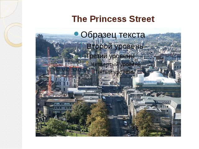 The Princess Street