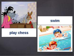 play chess swim
