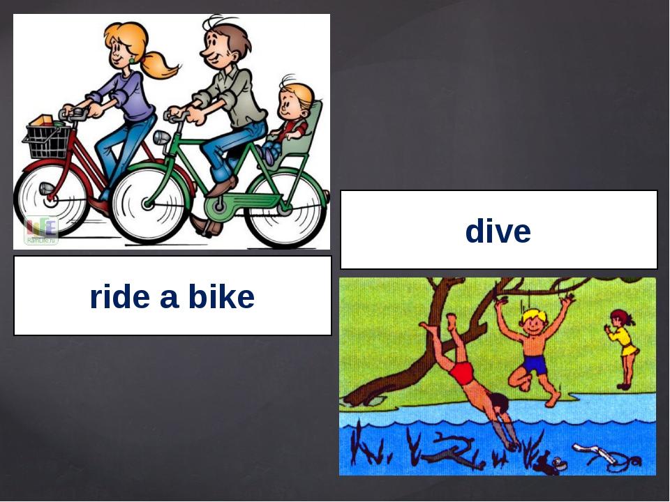 ride a bike dive