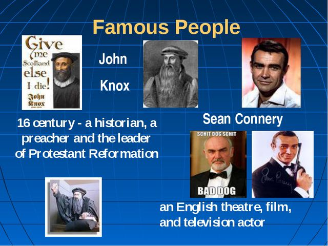 John Knox Sean Connery Famous People an English theatre, film, and television...