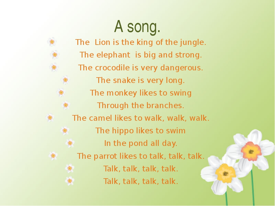 A song. The Lion is the king of the jungle. The elephant is big and strong. T...