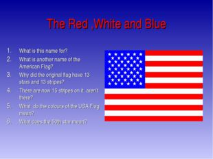 The Red ,White and Blue What is this name for? What is another name of the Am