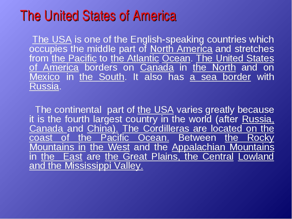 The United States of America The USA is one of the English-speaking countries...
