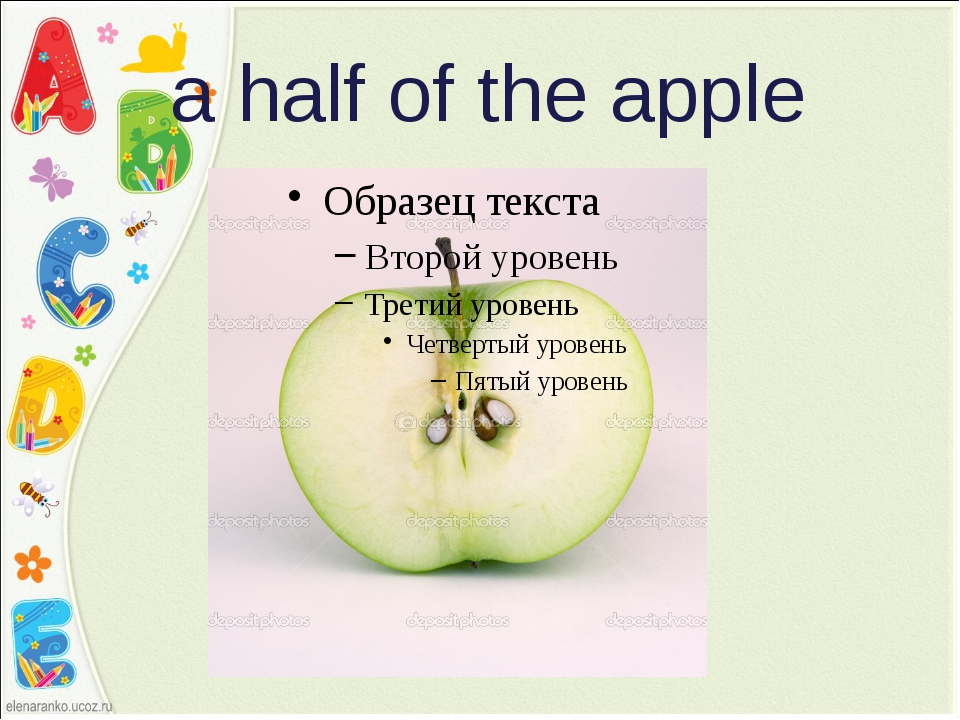 a half of the apple