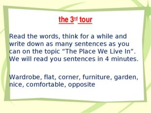 the 3rd tour Read the words, think for a while and write down as many sentenc