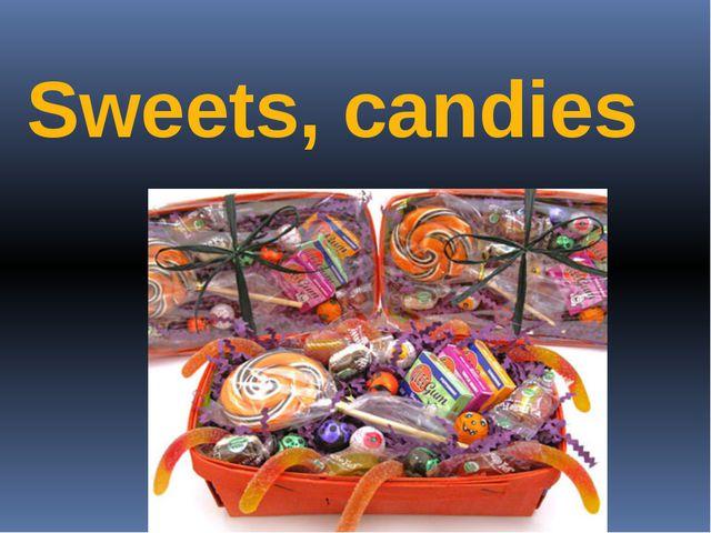 Sweets, candies Автор: Евдокимова А.В.