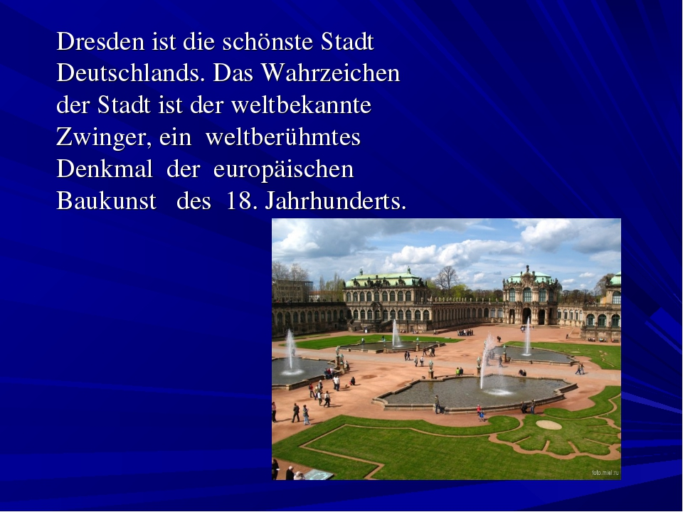 Dresden ist die schönste Stadt Deutschlands. Das Wahrzeichen der Stadt ist d...