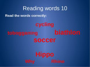 Reading words 20 Read the sentences correctly: In the evenings we go swimming