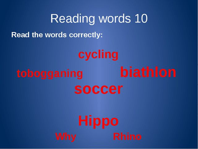 Reading words 20 Read the sentences correctly: In the evenings we go swimming...