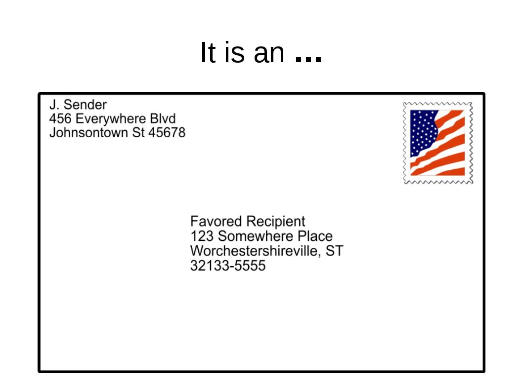 It is an ...