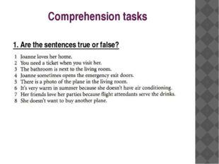 Comprehension tasks 1. Are the sentences true or false?