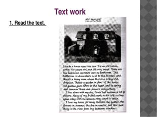 Text work 1. Read the text.