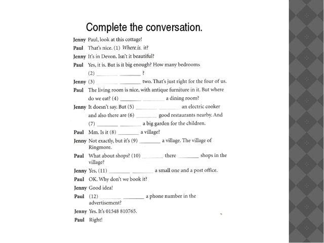 Complete the conversation.
