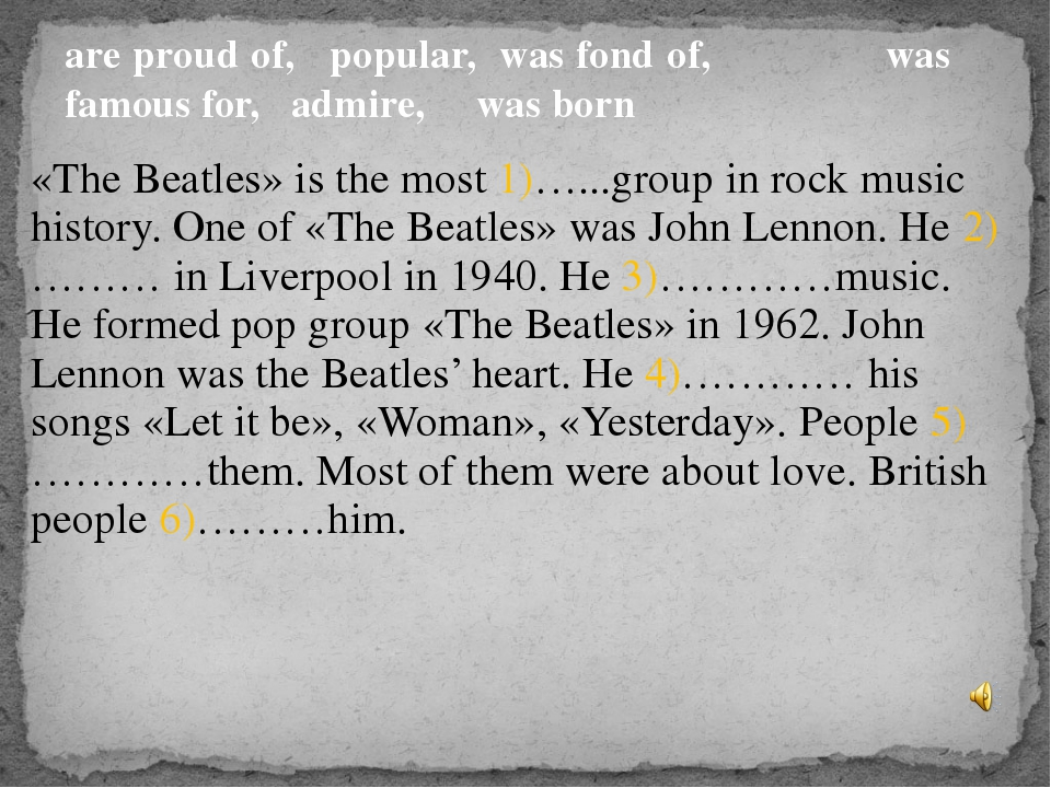«The Beatles» is the most 1)…...group in rock music history. One of «The Beat...