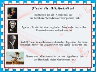 """Beethoven ist ein Komponist, der die berühmte """"Mondsonate"""" komponiert hat. Ag"""