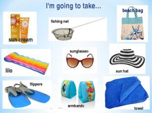 I'm going to take…