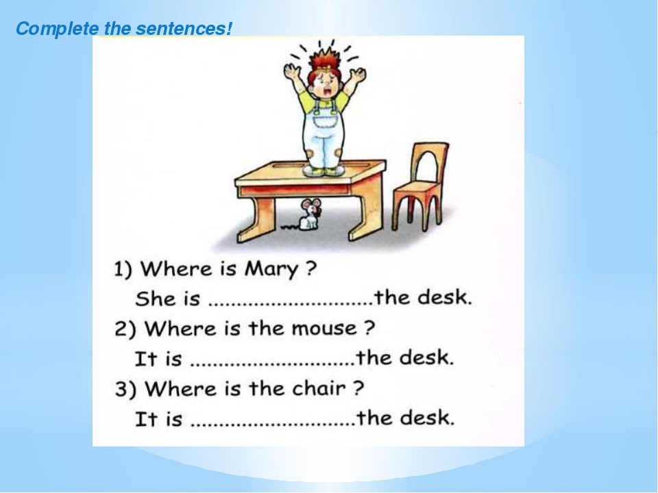 Complete the sentences!