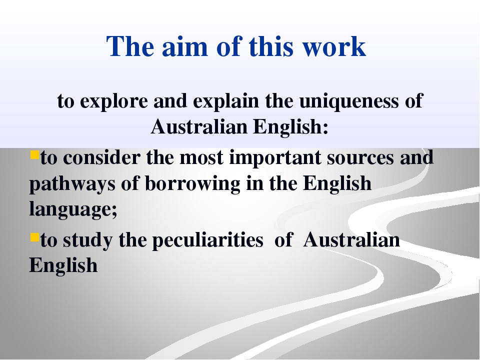 The aim of this work to explore and explain the uniqueness of Australian Engl...