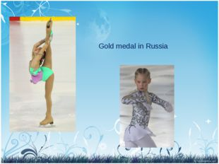 Gold medal in Russia