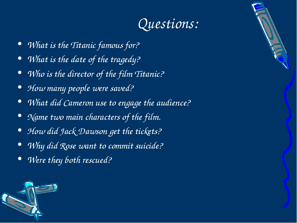 Questions: What is the Titanic famous for? What is the date of the tragedy?...
