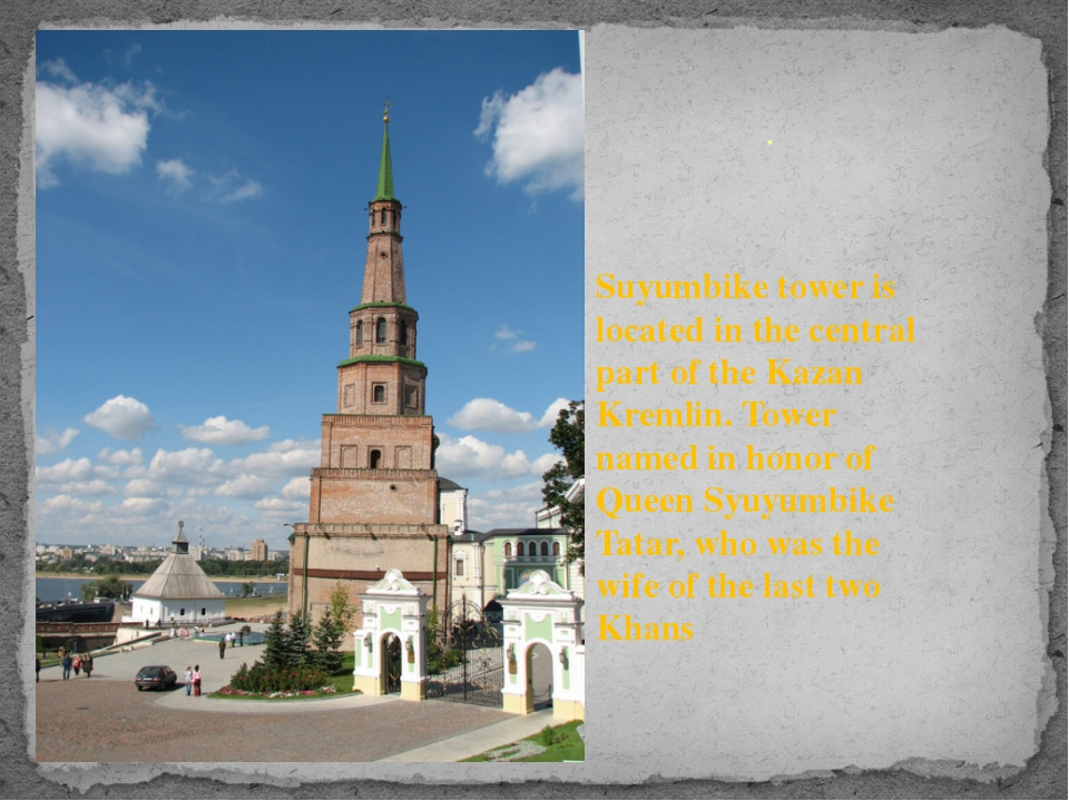 . Suyumbike tower is located in the central part of the Kazan Kremlin. Tower...
