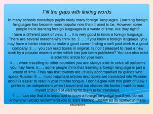 Fill the gaps with linking words In many schools nowadays pupils study many f