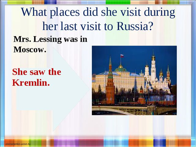 What places did she visit during her last visit to Russia? Mrs. Lessing was i...