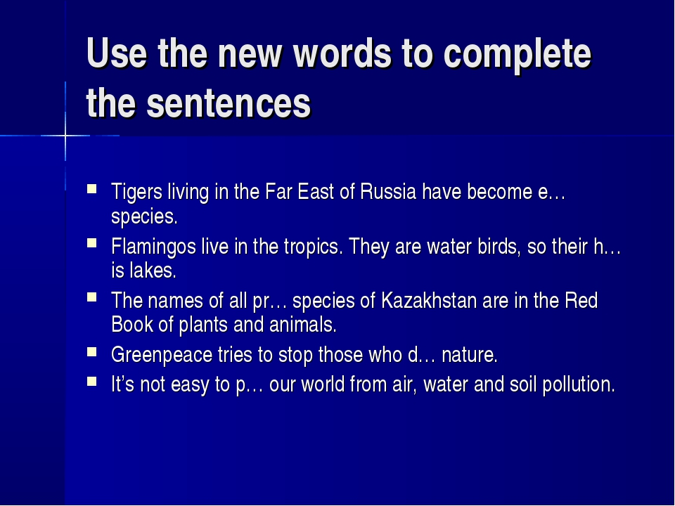 Use the new words to complete the sentences Tigers living in the Far East of...
