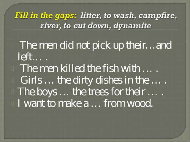 The men did not pick up their…and left… . The men killed the fish with … . G...