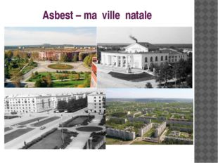 Asbest – ma ville natale