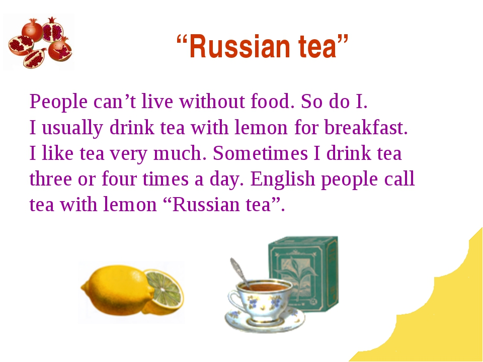 """Russian tea"" People can't live without food. So do I. I usually drink tea wi..."