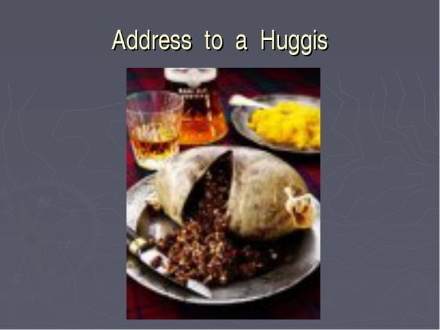 Address to a Huggis